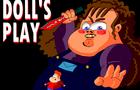 DOLLS PLAY - Episode 1.1