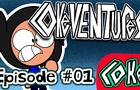 CokeVentures: The Fall (Episode 01)