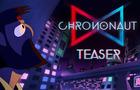 CHRONONAUT - Teaser