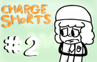 Charge Shorts EP. 2 - Death