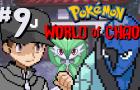Pkmn: World of Chaos Ep 9