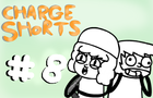 Charge Shorts EP. 8 - Terrible Jokes