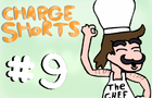 Charge Shorts EP. 9 - Calzone