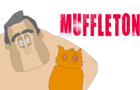 "Muffleton ""GLORY HOLE LIFE"""