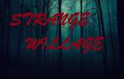 Strange Willage