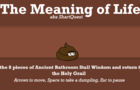The Meaning of Life AKA ShartQuest