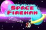 Space Fireman