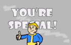 Fallout 4 YOU'RE SPECIAL Spoof