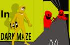 Clash in Dark Maze