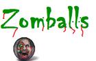 Zomballs