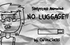 SleepyCast Animated: No Luggage