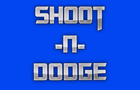 Shoot -N- Dodge