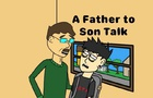 A Father to Son Talk