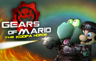 Gears of Mario: The Koopa Horde