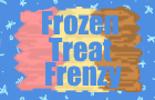 Frozen Treat Frenzy