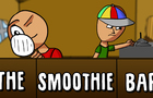 The Smoothie Bar - Animated Short