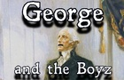 George and the Boyz