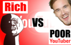 Rich VS Poor Youtubers [Don't Cry, Don't Laugh]