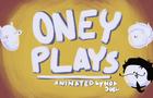 OneyPlays Animated | You awake yet?