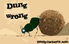 Dung Wrong