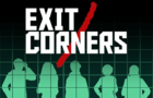 Exit/Corners