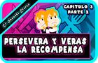 El Shoseki Eterno - Perservera Y Veras La Recompensa - Serie Animada En Español