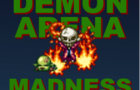 Demon Arena Madness