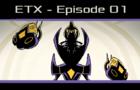 E.T. Excursion - episode 01