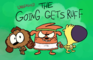 Unleashed: The Going Gets Ruff