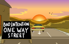 One Way Street by Bad Intention