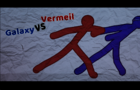 Galaxy vs Vermeil (Synced fight)
