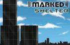 Marked: Shelter