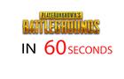 Battleground's in 60 seconds