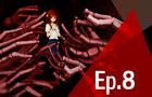 Sanities Lament Episode 8