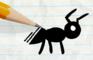 "Pmation:""Ant Misbehavin'"""