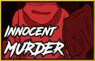 Innocent Murder - True Horror Story Animated - Creepy Pasta