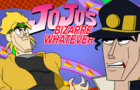 Jojo's Bizarre Whatever