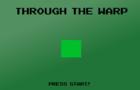 Through The Warp
