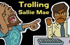 Sagas of Eshban - Trolling Sallie Mae