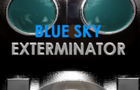 Blue Sky Exterminator - Trailer Gameplay [ENG, DE]