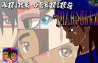 Max Dollarz Anime Opening (FT MaxDollarz11!)