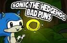 Sonic The Hedgehog: Bad Puns