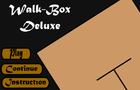 Walk Box Deluxes