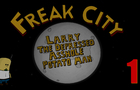 Freak City S01EP01