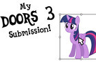 My Doors 3 Submission [MLP Version]
