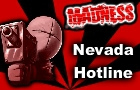 Madness: Nevada Hotline