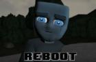 REBOOT(2017) - Part 1
