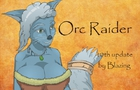 Orc Raider 10th Update