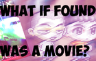 What if Found was a movie: Sprite animation