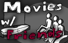 Picking a Movie With Friends